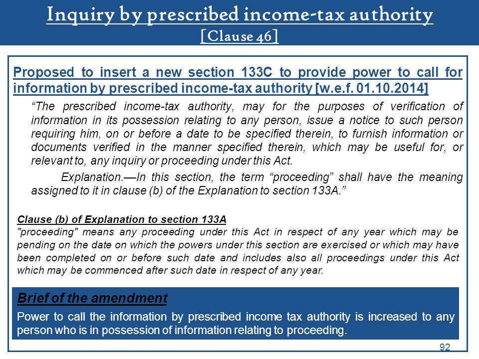 Inquiry by prescribed income-tax authority [Clause 46]